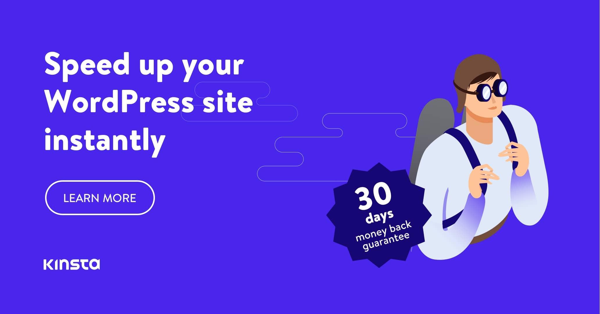 Utilice la solución de alojamiento de WordPress más rápida de Kinsta para acelerar su sitio de WordPress al instante.  Pruébelo ahora y disfrute de una garantía de devolución de dinero de 30 días