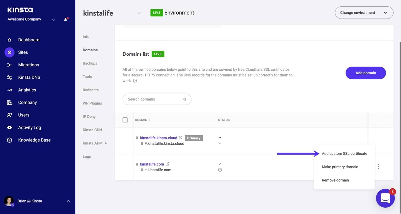 Además del SSL gratuito de Cloudflare, Kinsta también admite SSL personalizado.